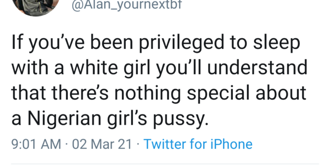 """""""It's a privilege to be able to sleep with a white girl"""" - Nigerian man says"""