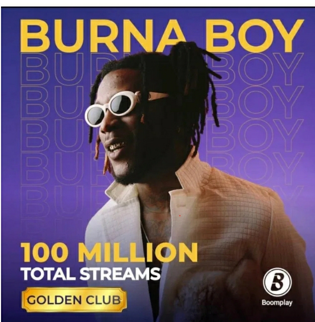 Burna Boy Sets Record As He Becomes The First Artiste To Hit 100M Streams On Boomplay