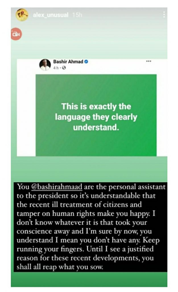 Alex Unusual Slams Buhari's Aide For Saying This Is The Language Nigerians Understand